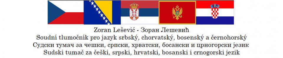 Zoran Lešević зоран лешевић Soudní Tlumočník A